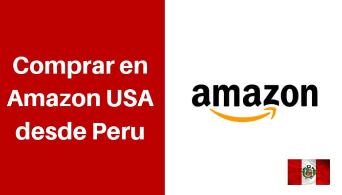 Comprar en Amazon USA desde Peru